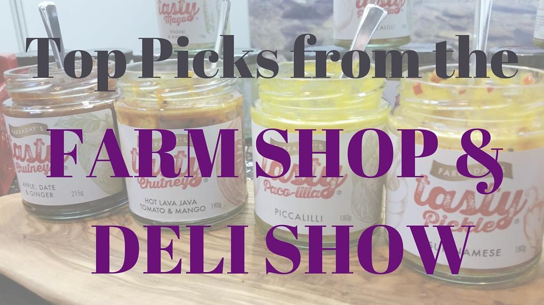 Second Farm Shop & Deli Show